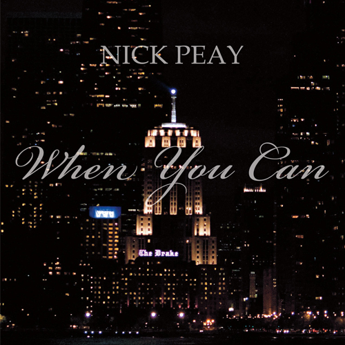 Nick Peay | When You Can